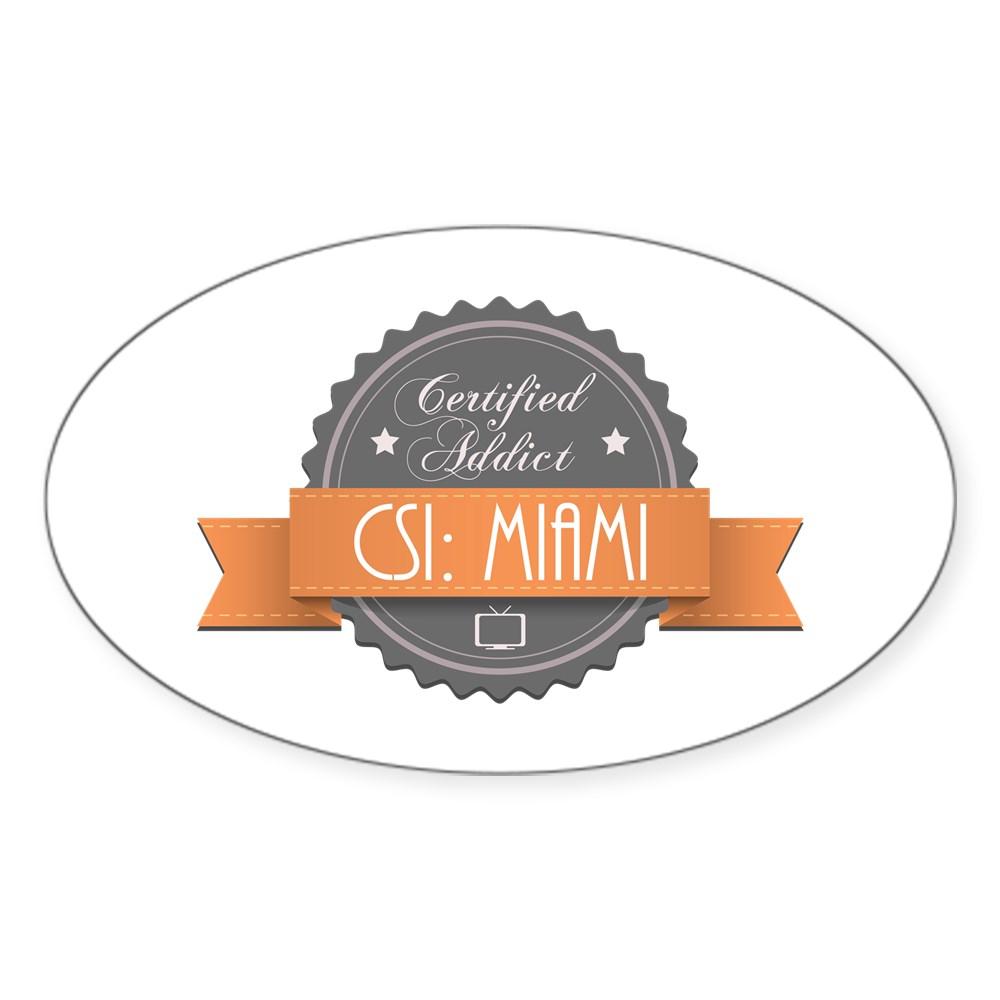 Certified Addict: CSI: Miami Oval Sticker
