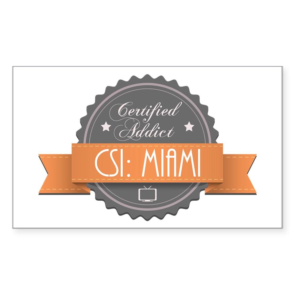 Certified Addict: CSI: Miami Rectangle Sticker