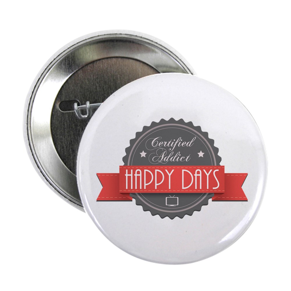 Certified Addict: Happy Days 2.25
