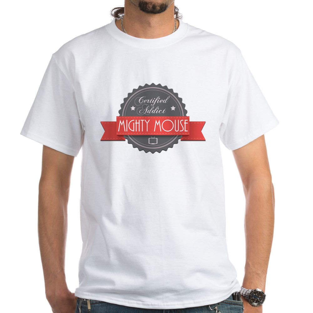 Certified Addict: Mighty Mouse White T-Shirt