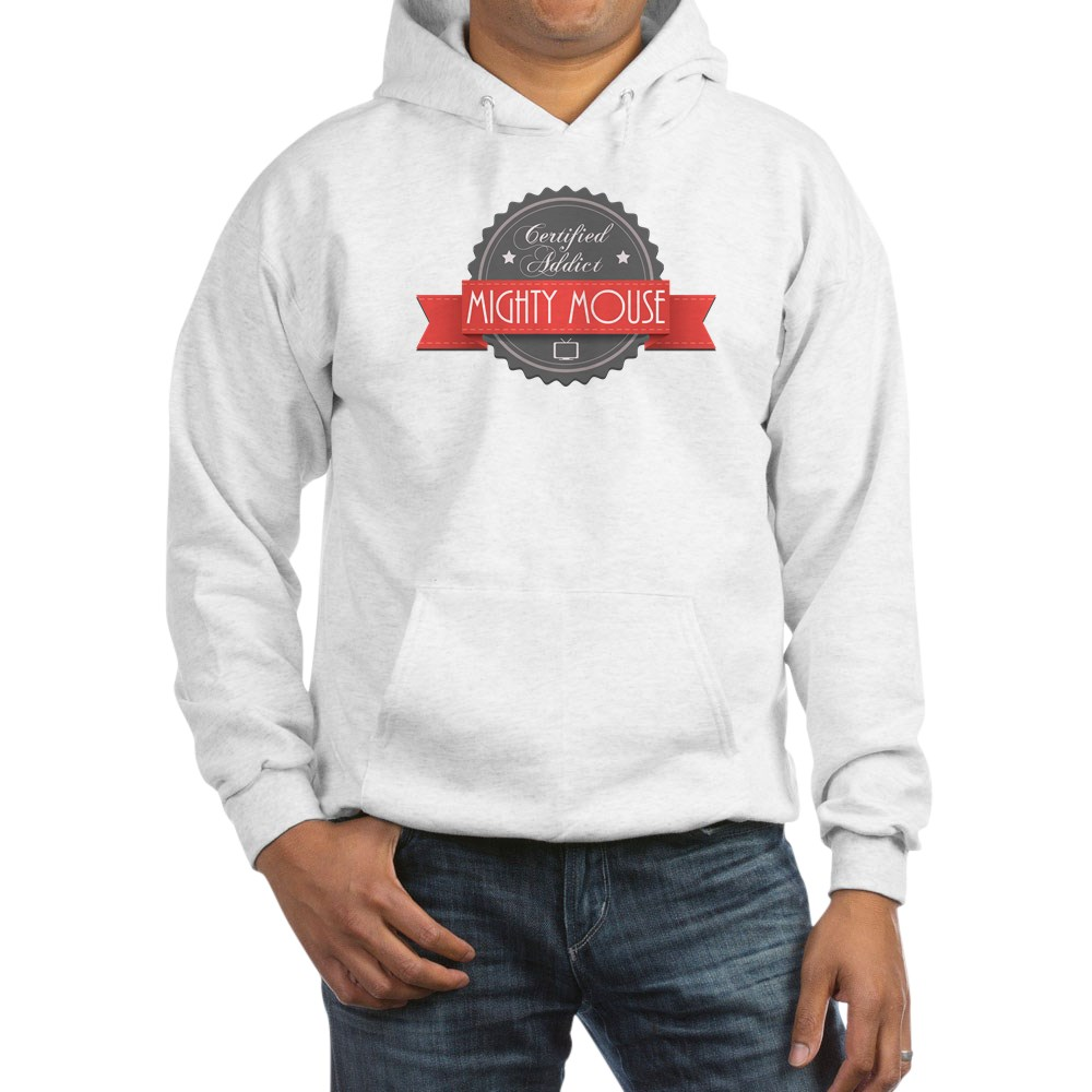 Certified Addict: Mighty Mouse Hooded Sweatshirt