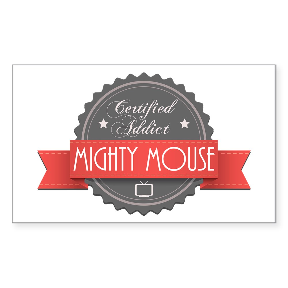 Certified Addict: Mighty Mouse Rectangle Sticker