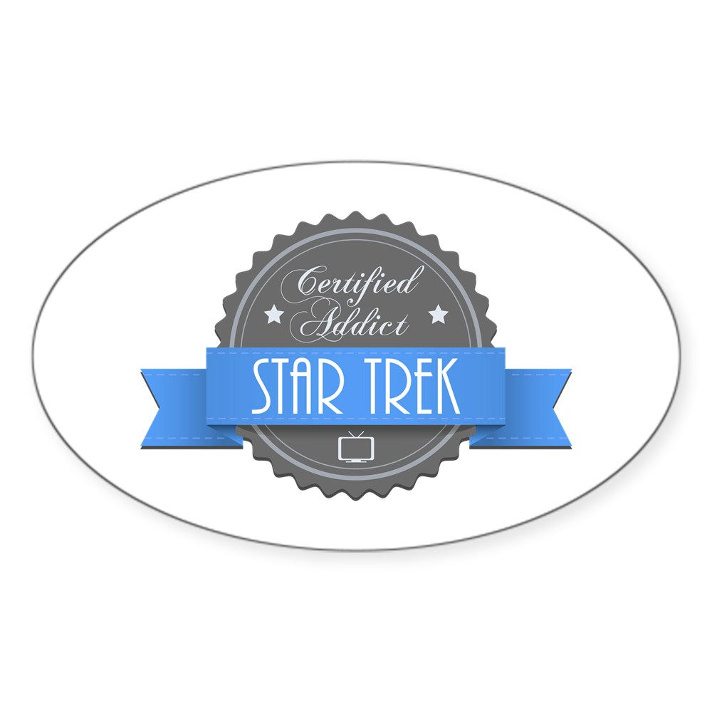 Certified Addict: Star Trek Oval Sticker