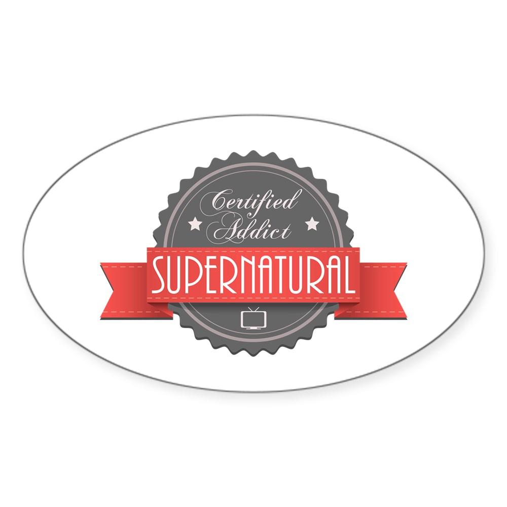 Certified Addict: Supernatural Oval Sticker