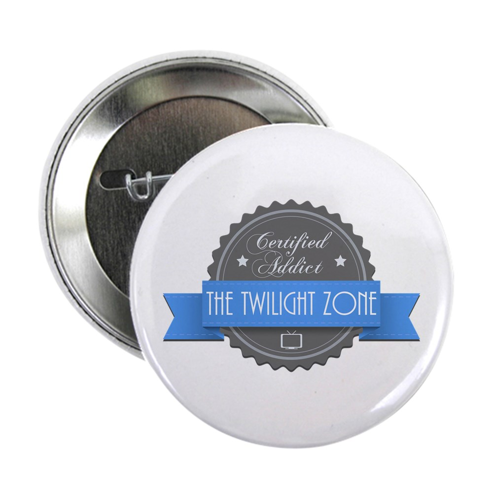 Certified Addict: The Twilight Zone 2.25