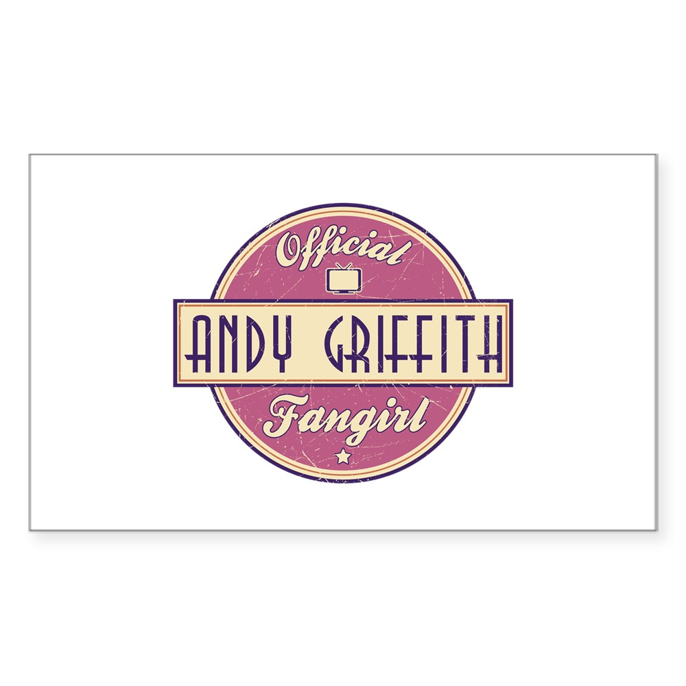 Official Andy Griffith Fangirl Rectangle Sticker