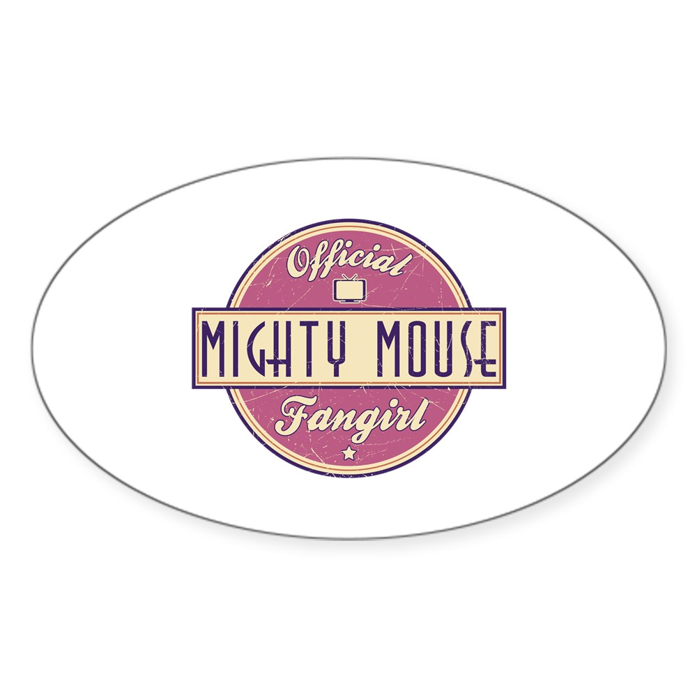 Official Mighty Mouse Fangirl Oval Sticker