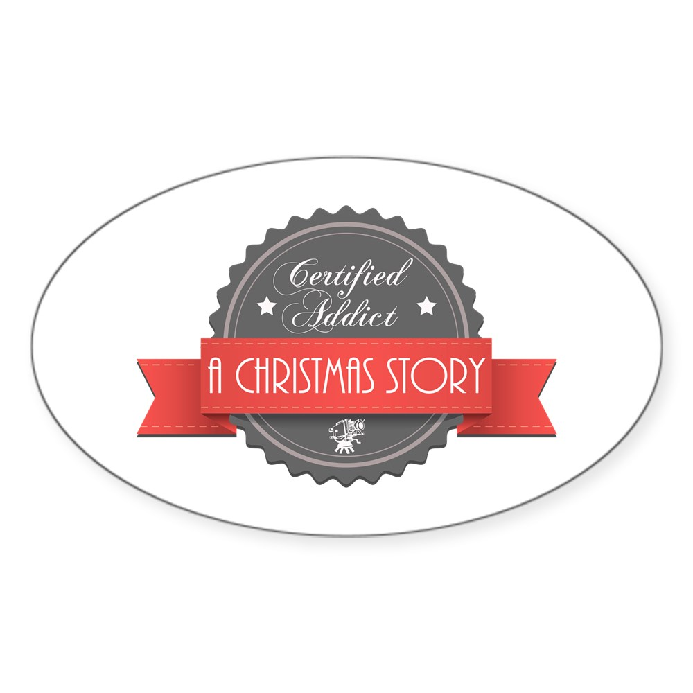 Certified Addict: A Christmas Story  Oval Sticker