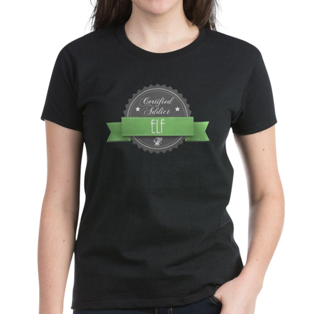 Certified Addict: Elf  Women's Dark T-Shirt