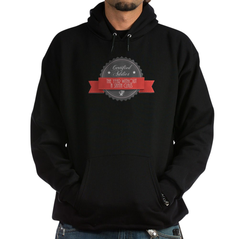 Certified Addict: The Year Without a Santa Claus  Dark Hoodie