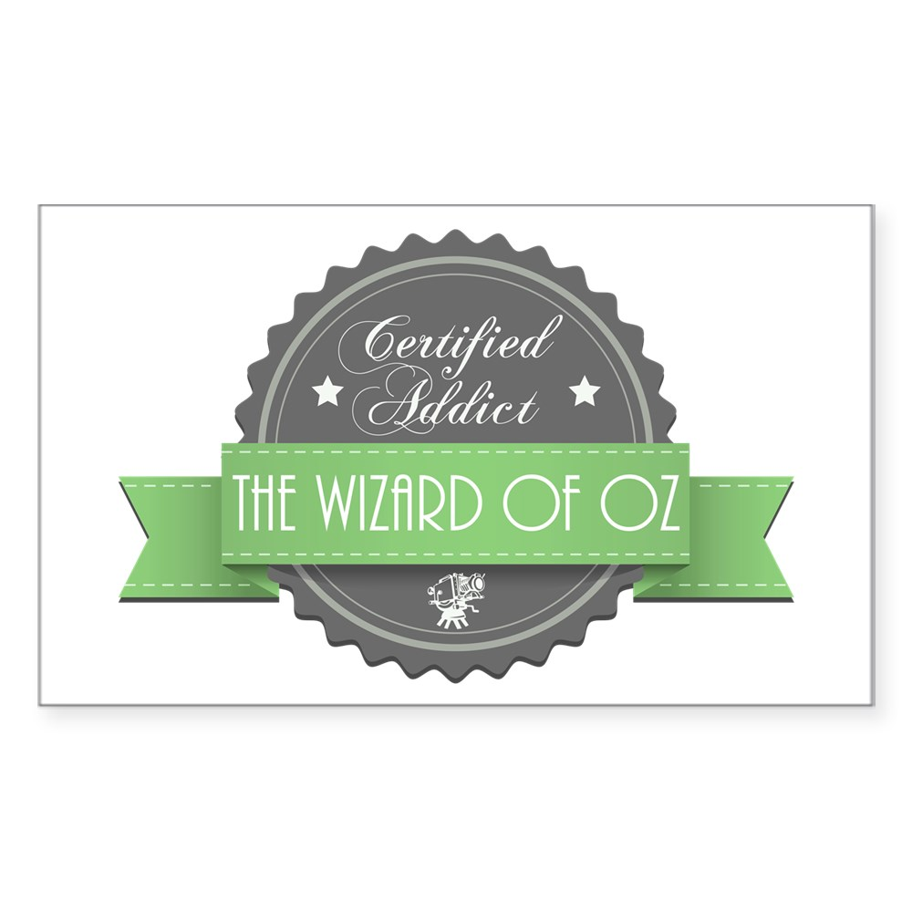 Certified Addict: The Wizard of Oz  Rectangle Sticker