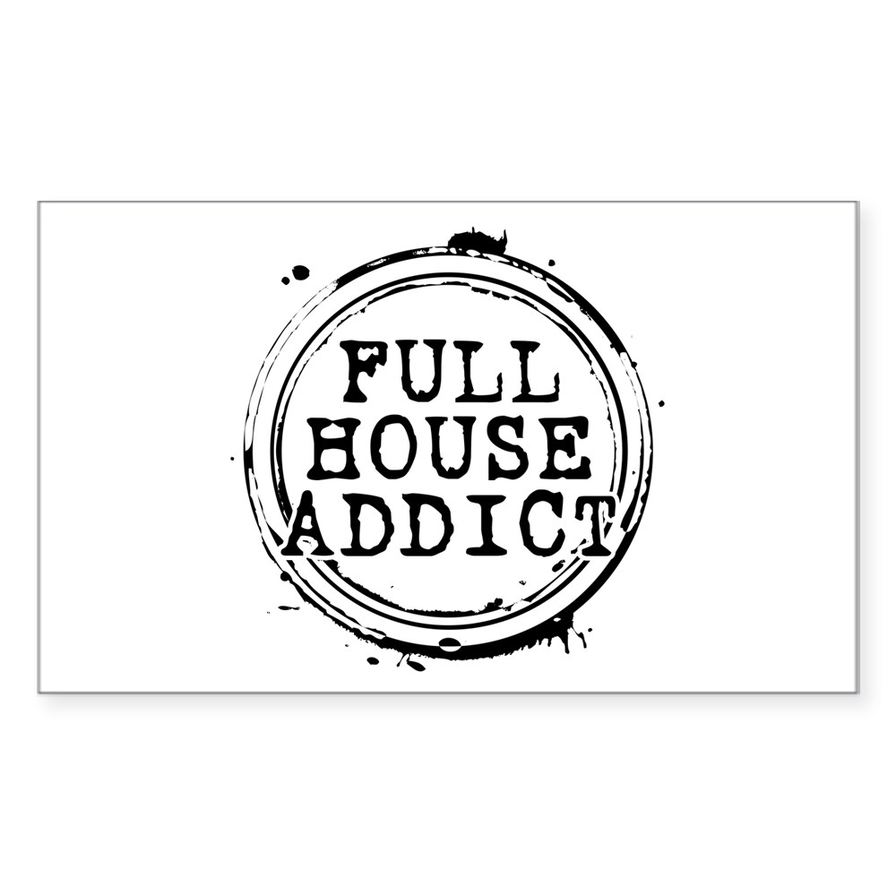 Full House Addict Rectangle Sticker