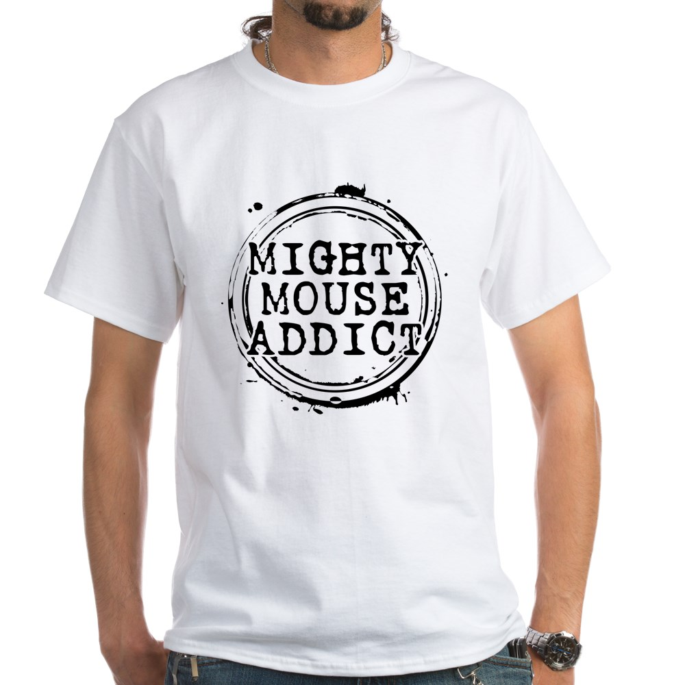 Mighty Mouse Addict White T-Shirt