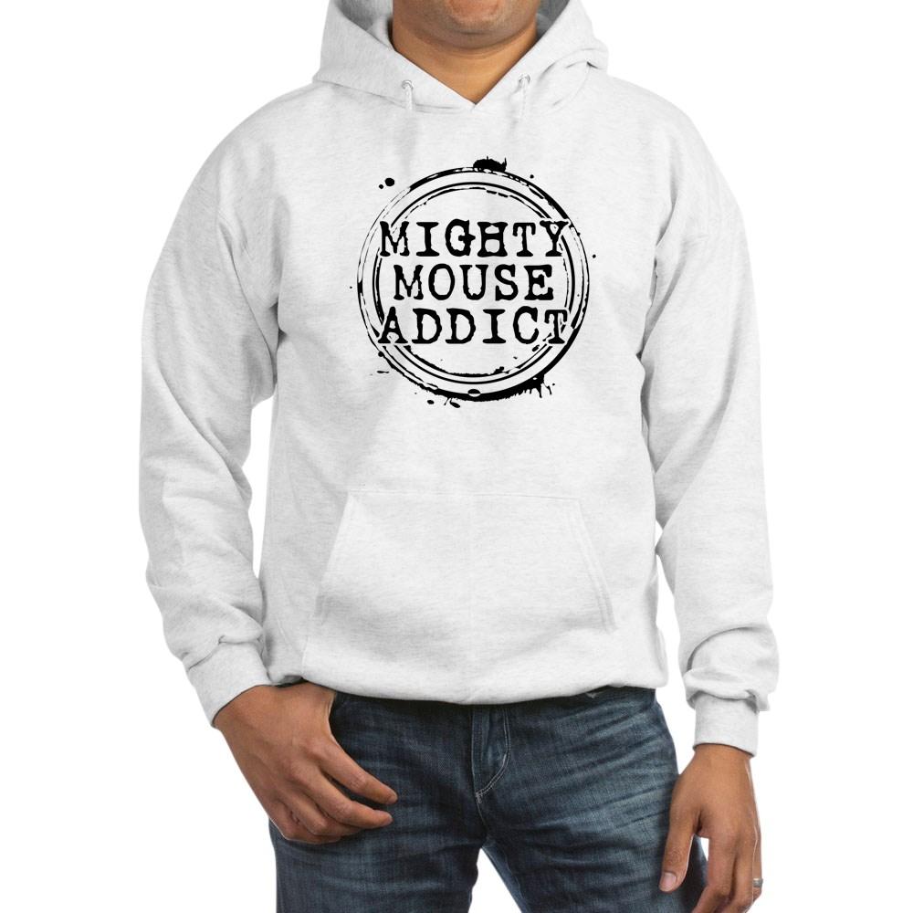 Mighty Mouse Addict Hooded Sweatshirt