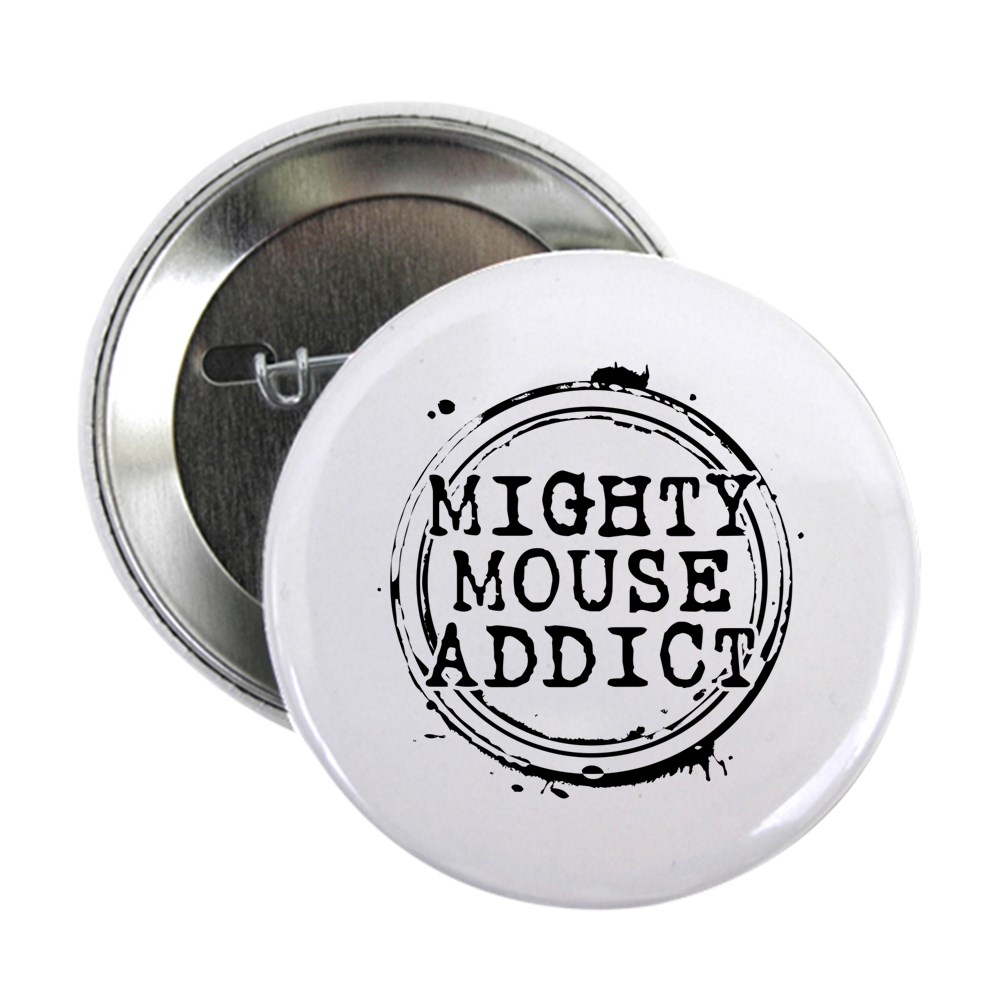 Mighty Mouse Addict 2.25