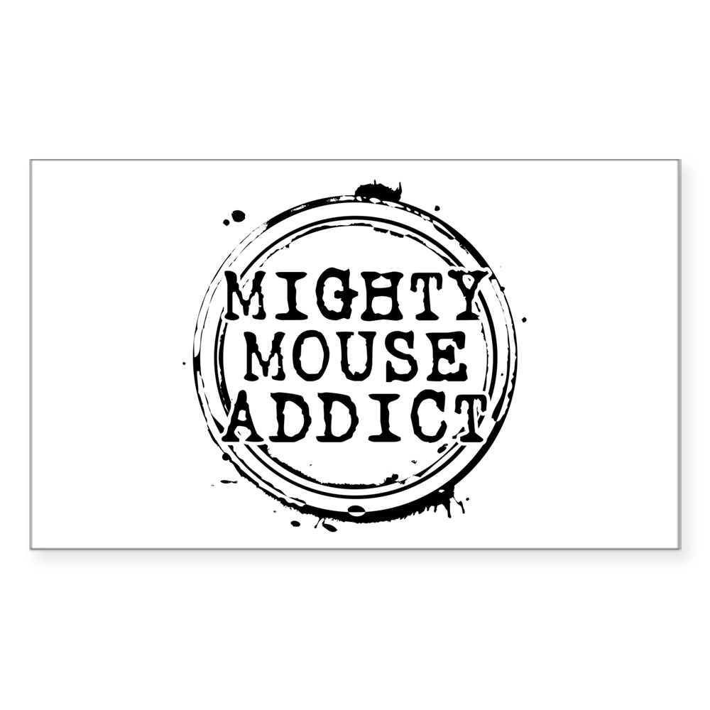 Mighty Mouse Addict Rectangle Sticker