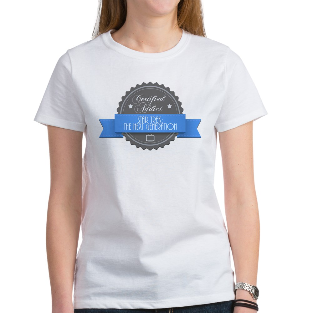 Certified Star Trek: The Next Generation Addict Women's T-Shirt