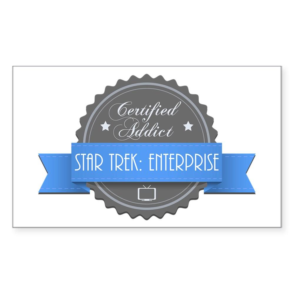 Certified Star Trek: Enterprise Addict Rectangle Sticker