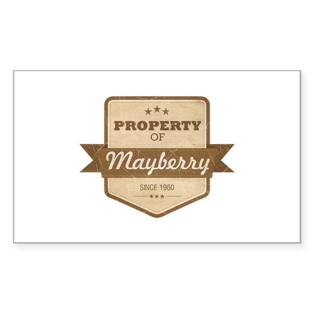 Property of Mayberry Rectangle Sticker