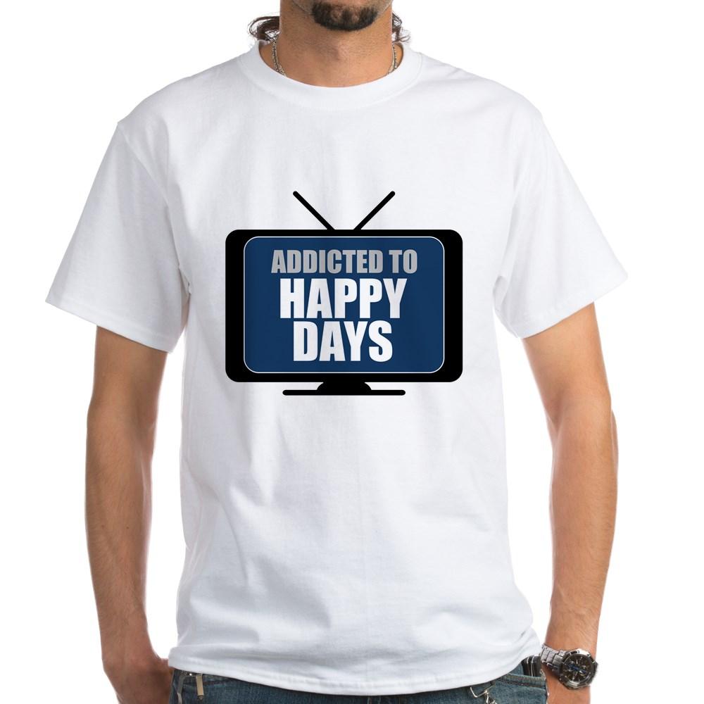 Addicted to Happy Days White T-Shirt
