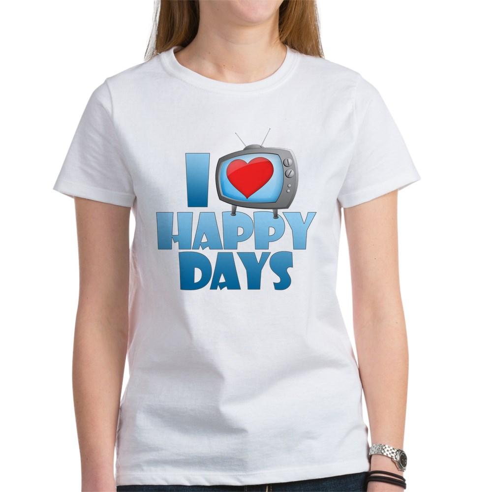 I Heart Happy Days Women's T-Shirt