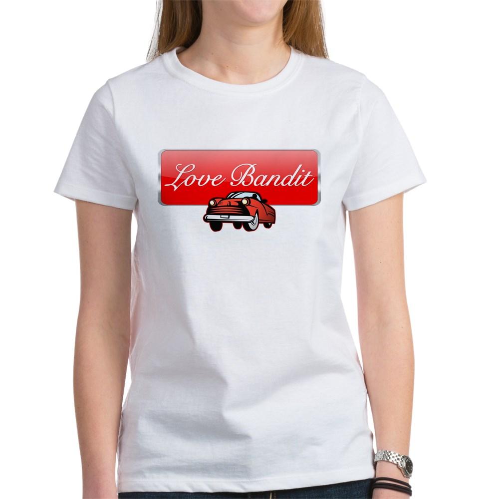 Love Bandit Women's T-Shirt