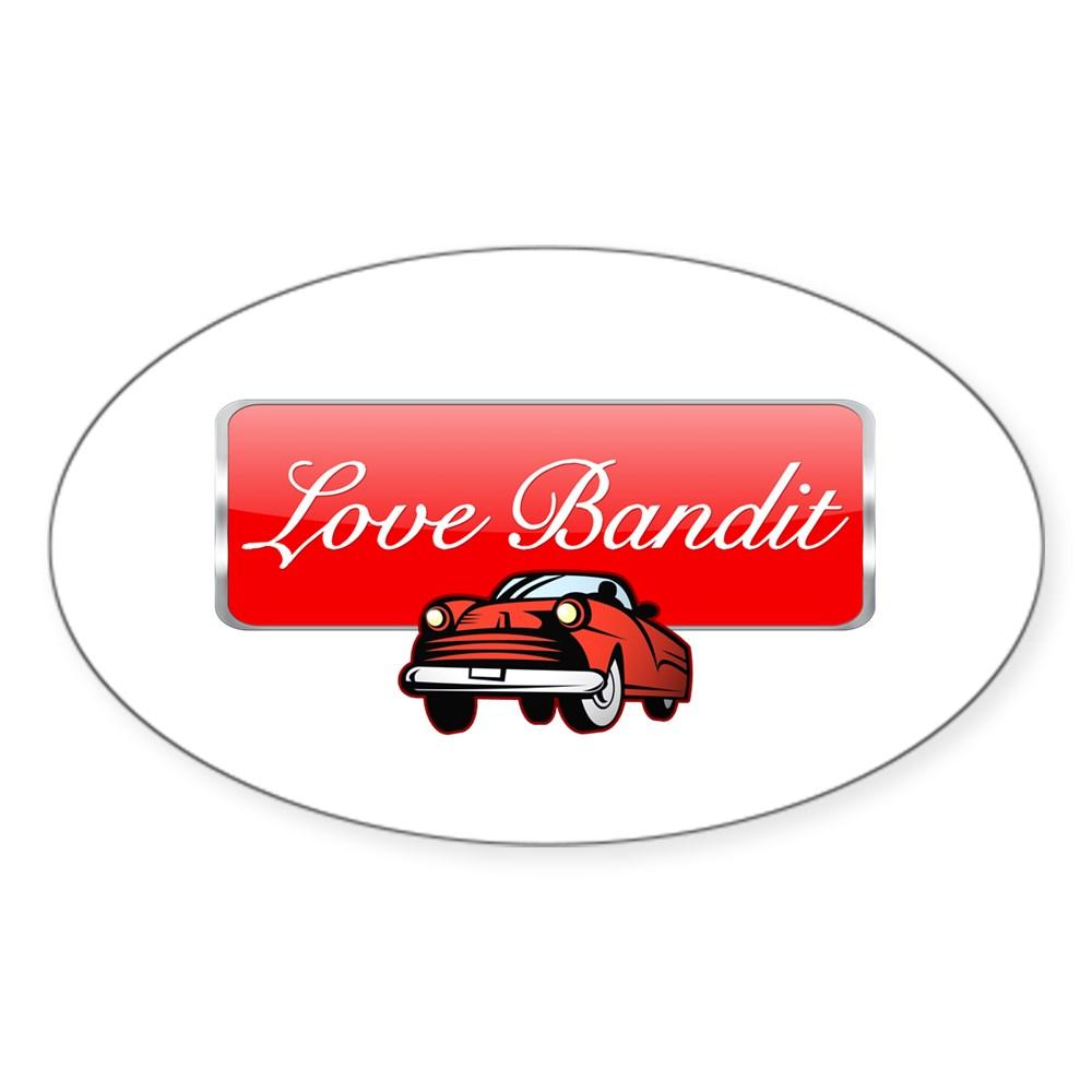 Love Bandit Oval Sticker
