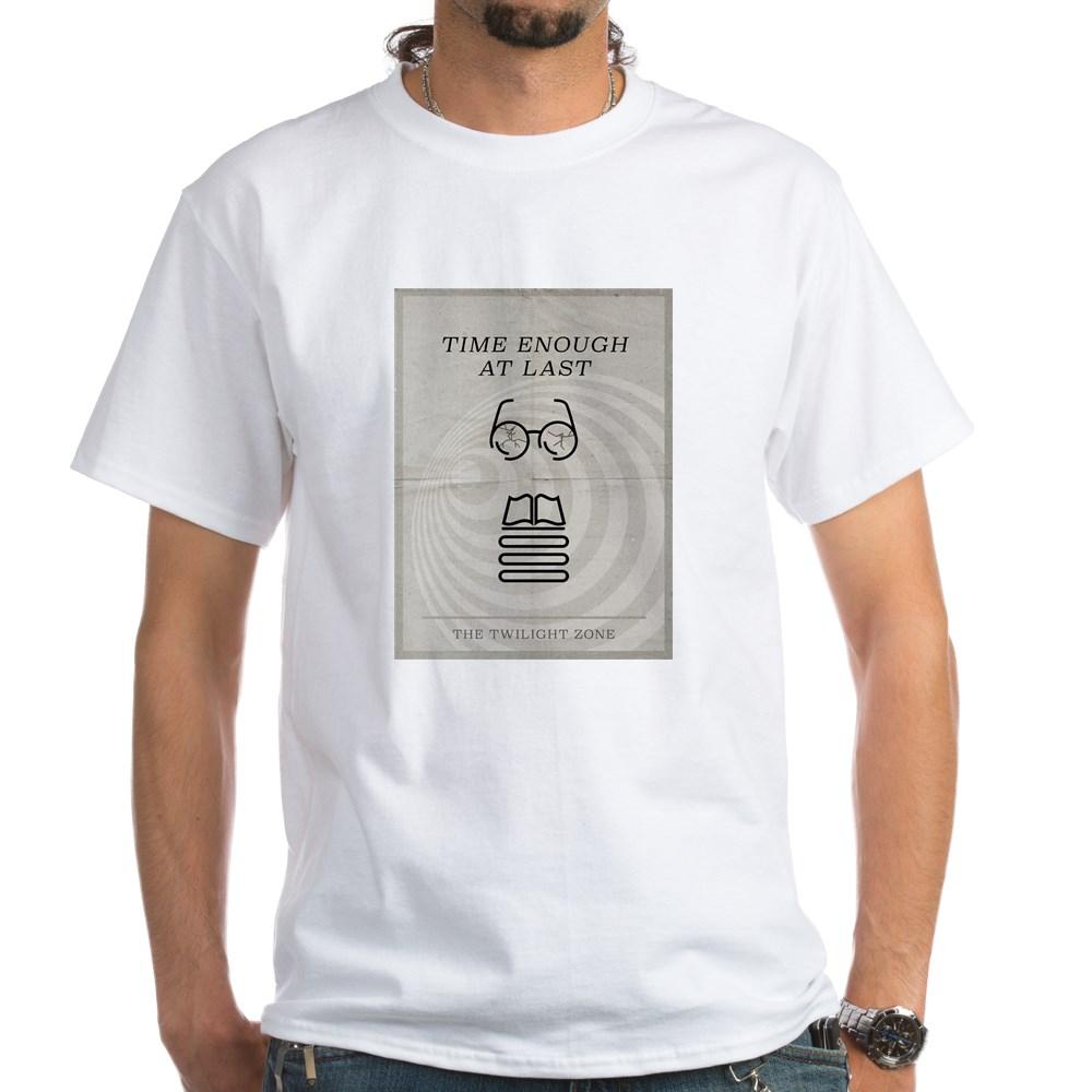 Time Enough at Last Minimal Poster White T-Shirt