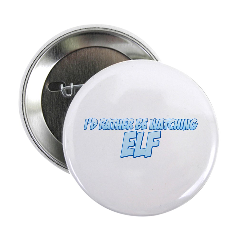 I'd Rather Be Watching Elf 2.25
