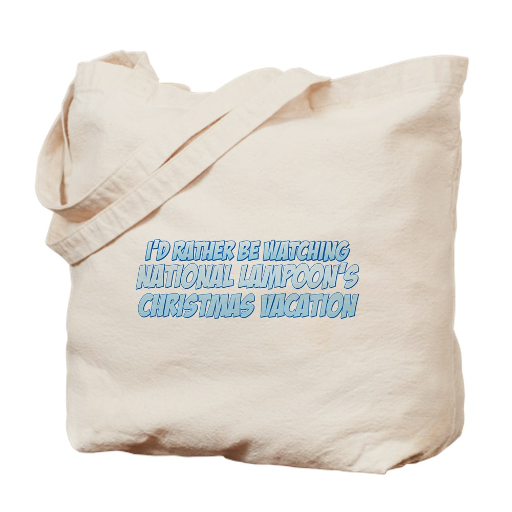I'd Rather Be Watching National Lampoon's Christmas Vacation Tote Bag