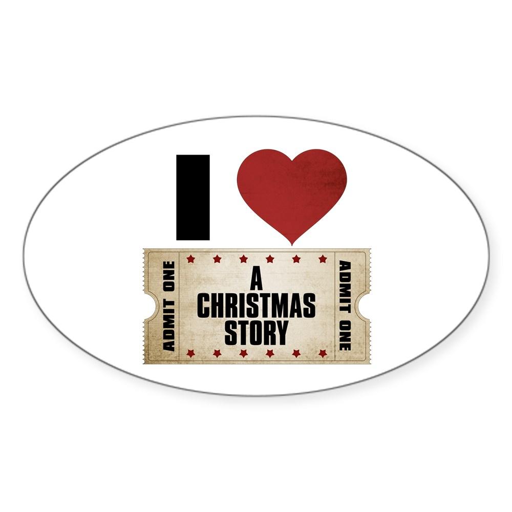 I Heart A Christmas Story Ticket Oval Sticker