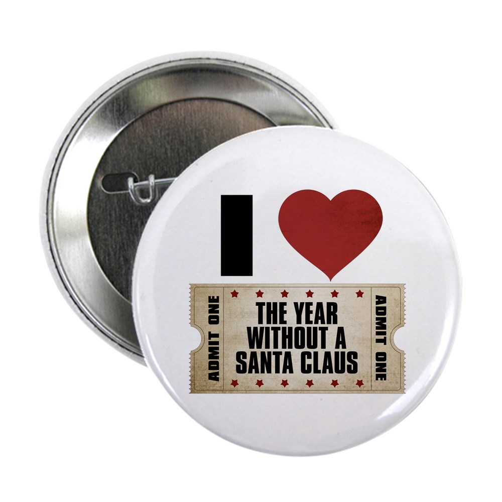 I Heart The Year Without a Santa Claus Ticket 2.25