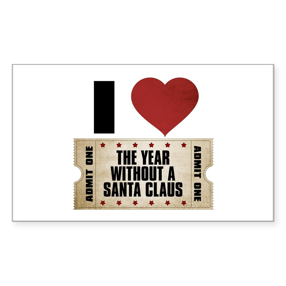 I Heart The Year Without a Santa Claus Ticket Rectangle Sticker