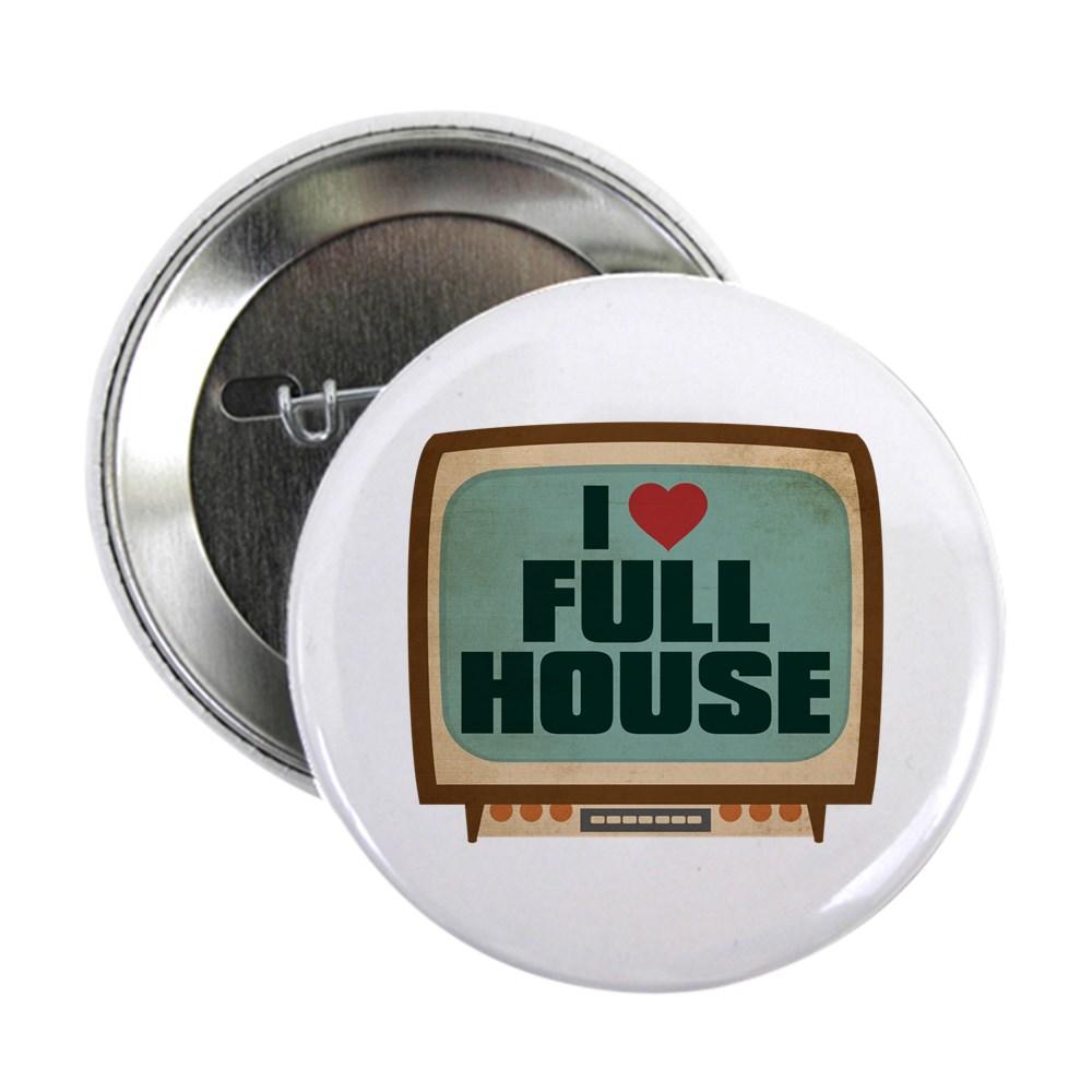 Retro I Heart Full House 2.25