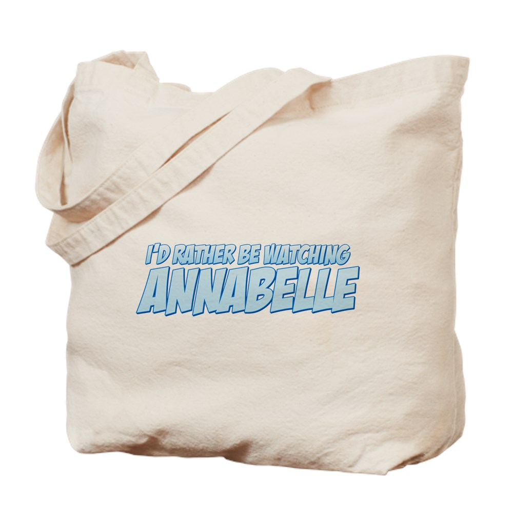 I'd Rather Be Watching Annabelle Tote Bag