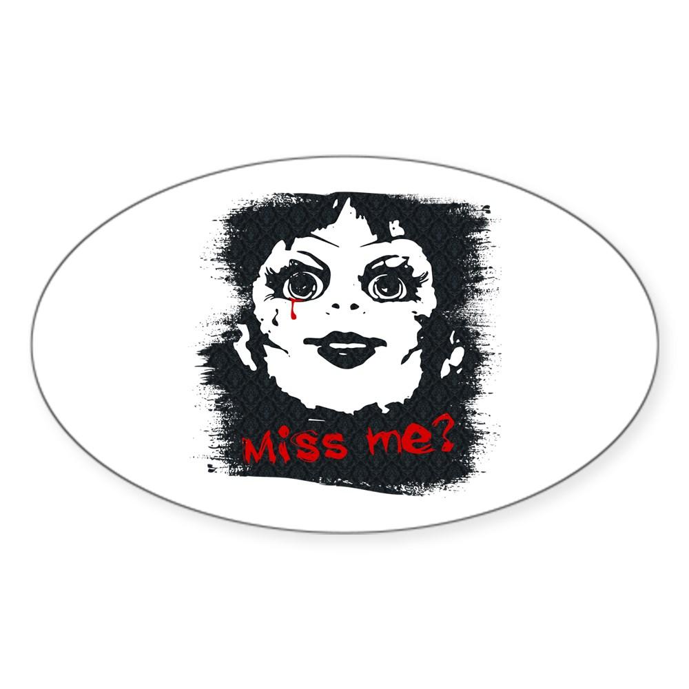 Annabelle - Miss Me? Oval Sticker