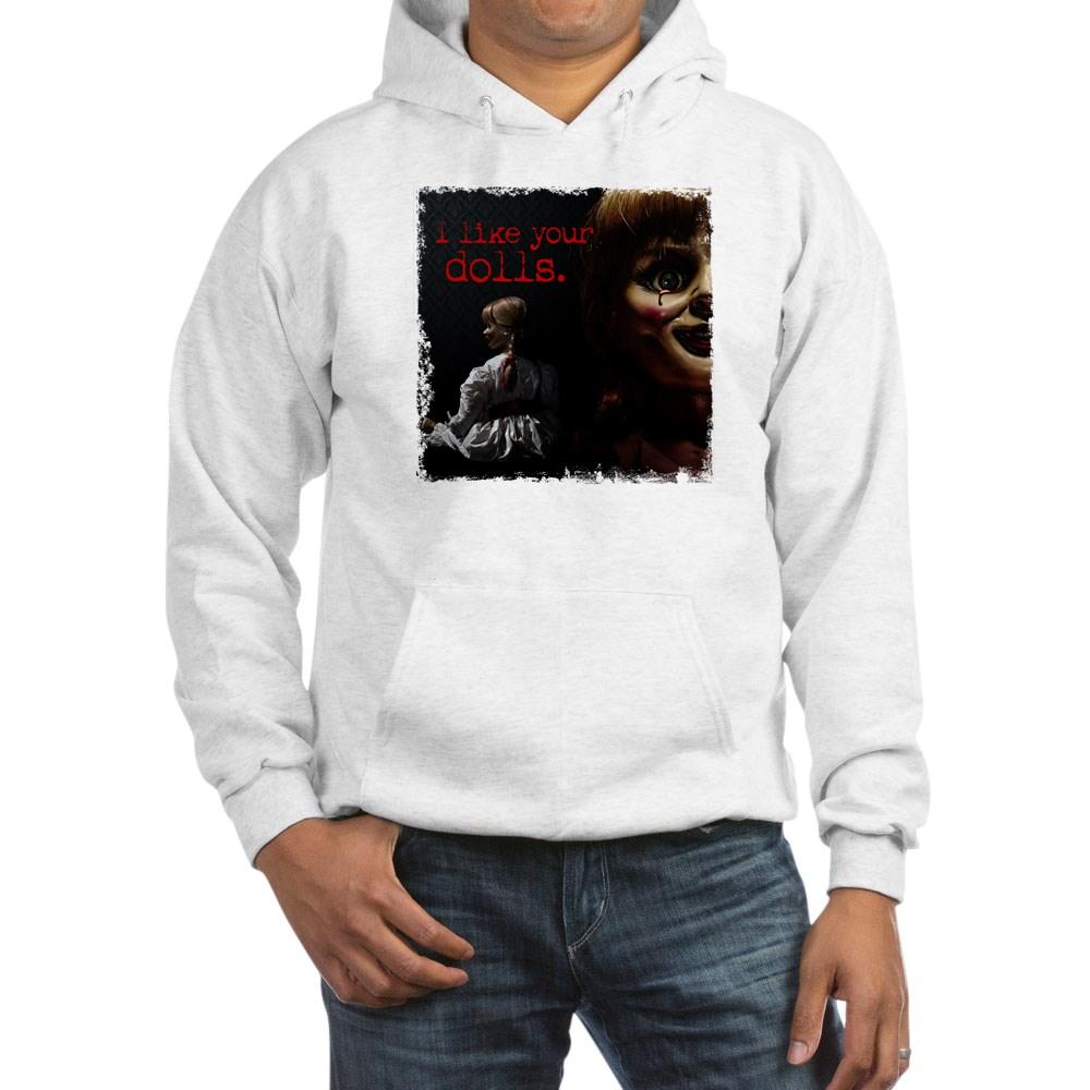 I Like Your Dolls Hooded Sweatshirt