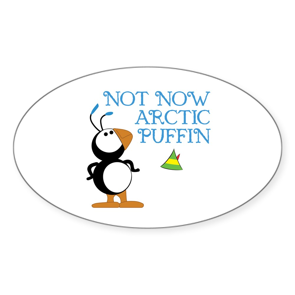 Not Now Arctic Puffin Oval Sticker