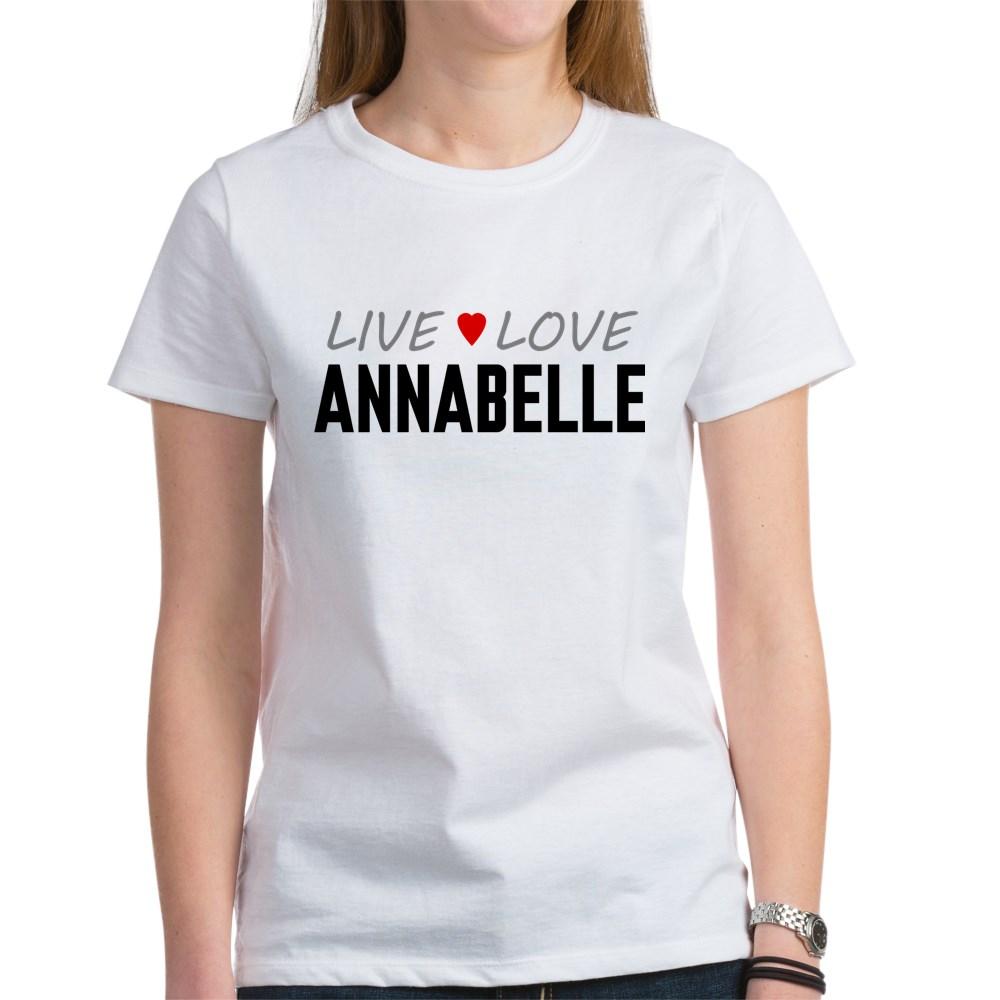 Live Love Annabelle Women's T-Shirt