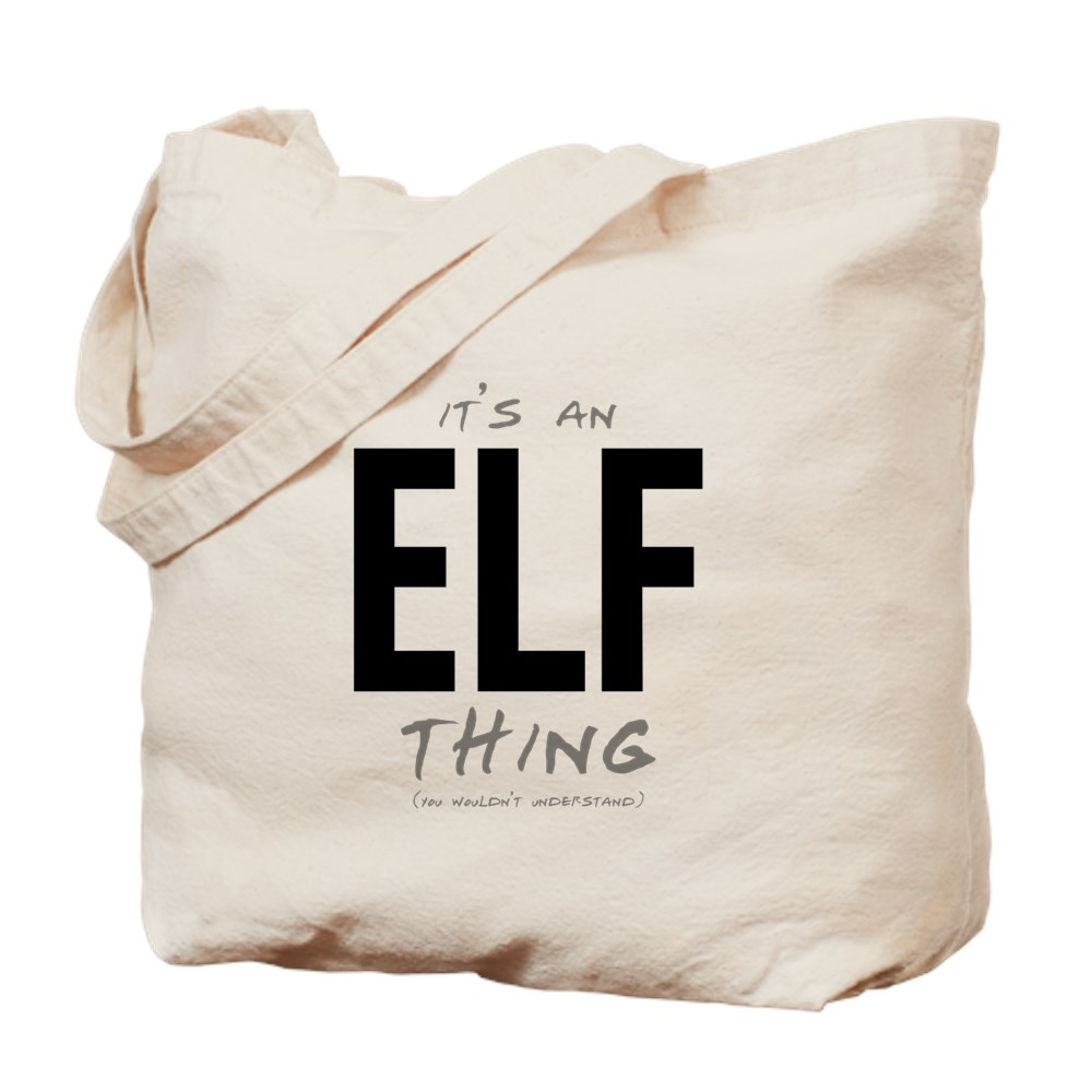 It's an Elf Thing Tote Bag