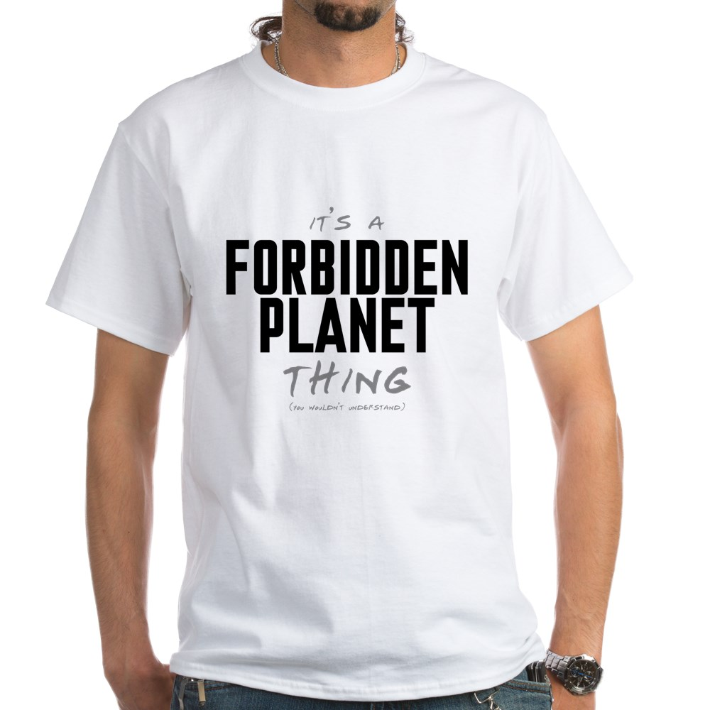 It's a Forbidden Planet Thing White T-Shirt