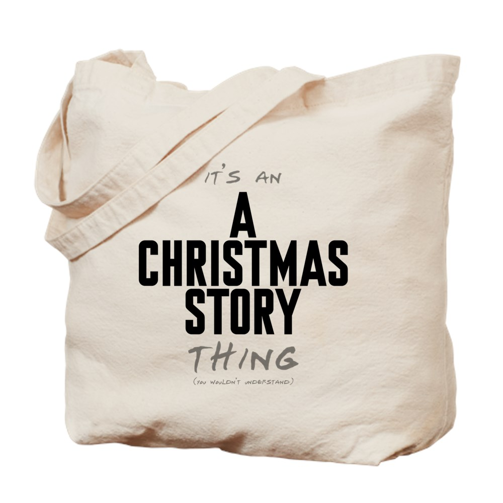 It's an A Christmas Story Thing Tote Bag