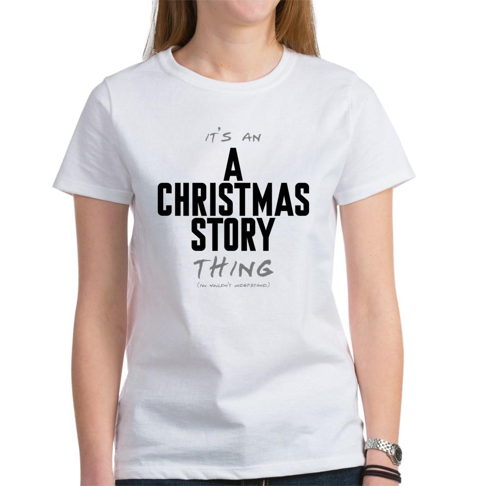It's an A Christmas Story Thing Women's T-Shirt