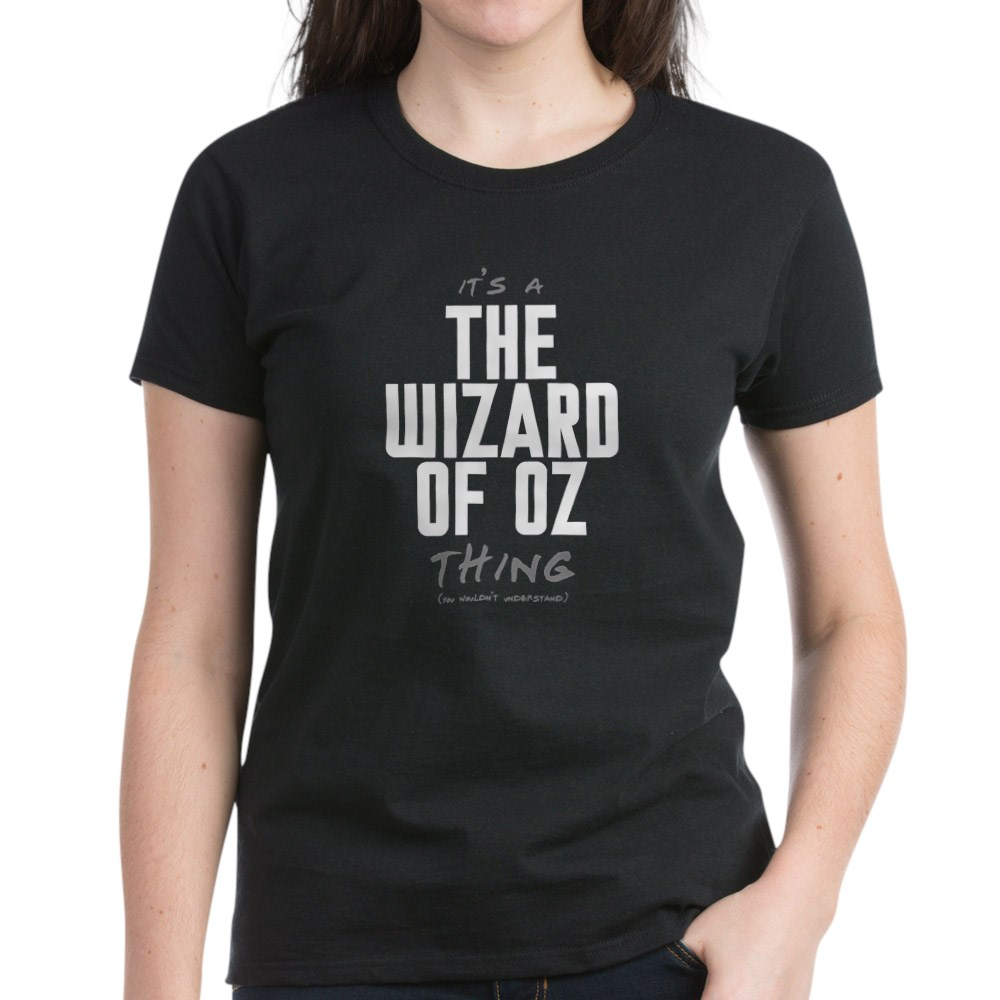 It's a The Wizard of Oz Thing Women's Dark T-Shirt