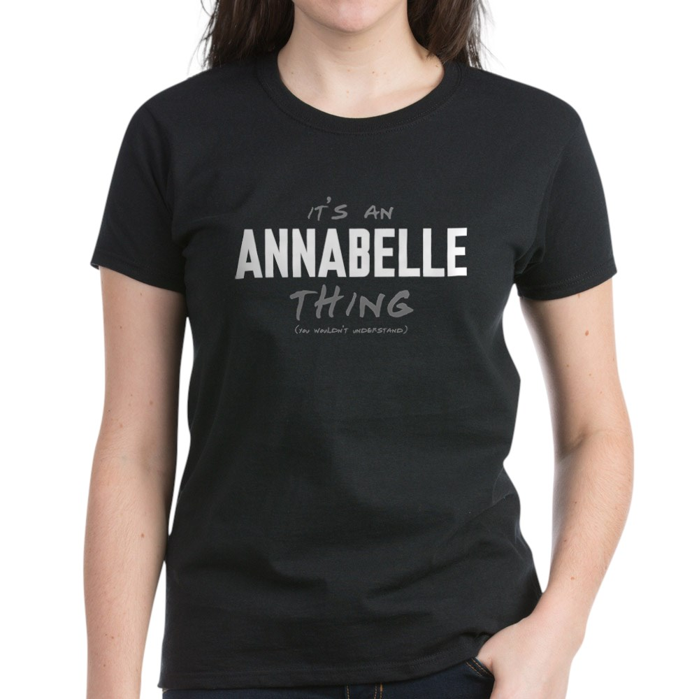 It's an Annabelle Thing Women's Dark T-Shirt