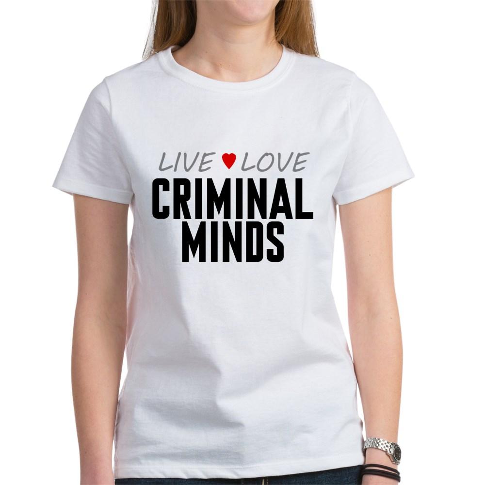 Live Love Criminal Minds Women's T-Shirt
