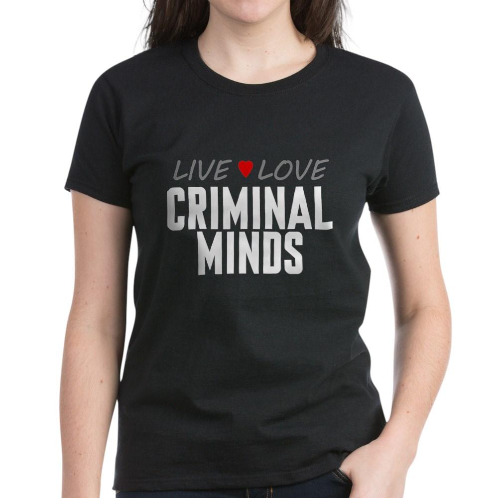 Live Love Criminal Minds Women's Dark T-Shirt