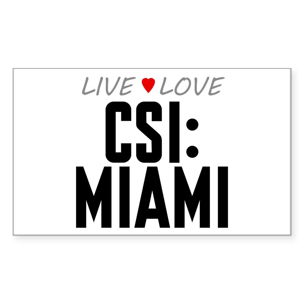 Live Love CSI: Miami Rectangle Sticker