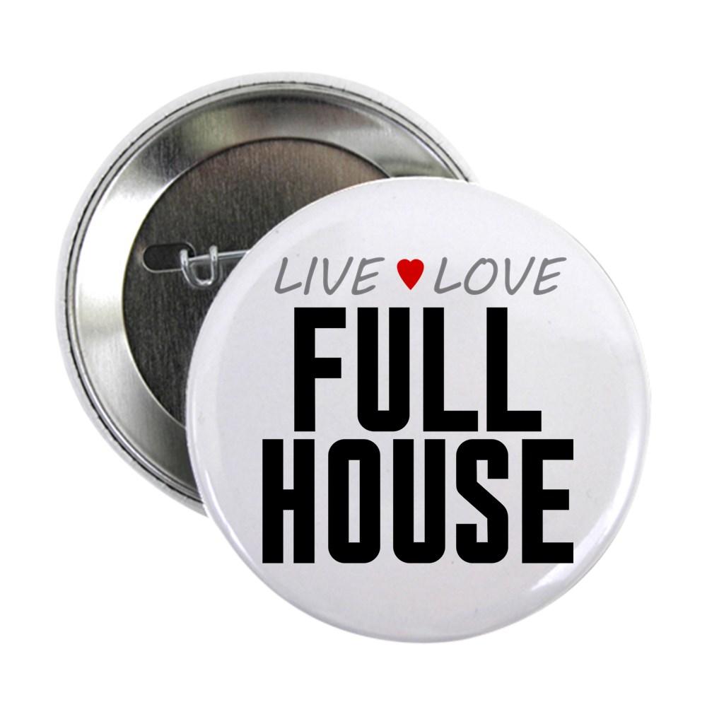 Live Love Full House 2.25