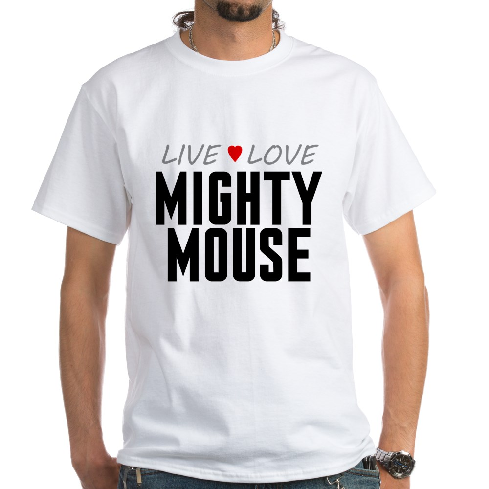 Live Love Mighty Mouse White T-Shirt